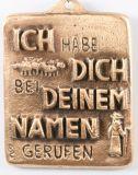 Bronzeplakette - Bei deinem Namen gerufen