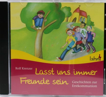Erstkommunion-CD - Lasst uns immer Freunde sein
