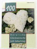 Geburtstagskarte - 100 Jahre & Weißes Herz