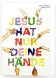 Kommunionkarte - Jesus hat nur deine Hände